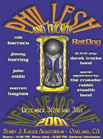 The Best Phil Lesh & Friends Show Ever 12-31-2001
