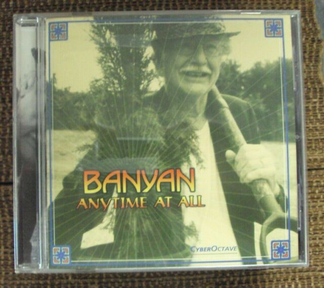 Banyan – Anytime At All