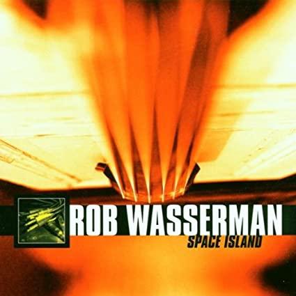 Rob Wasserman – Space Island